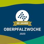 30 Jähriges Jubiläum der Oberpfalz startet am 18.07. bei uns im Oberpfälzer Wald